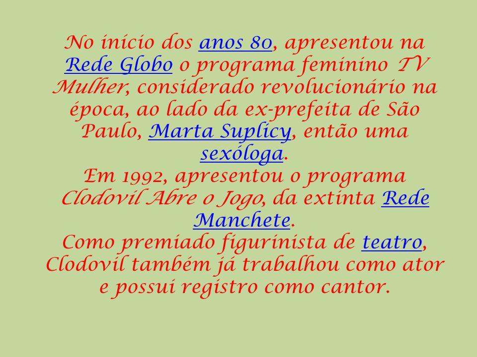 No início dos anos 80, apresentou na Rede Globo o programa feminino TV Mulher, considerado revolucionário na época, ao lado da ex-prefeita de São Paulo, Marta Suplicy, então uma sexóloga.