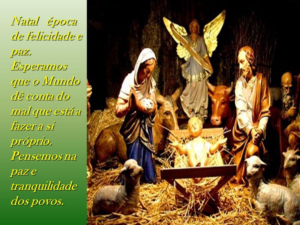 Natal época de felicidade e paz