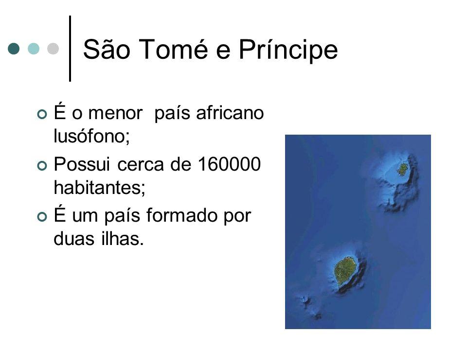 São Tomé e Príncipe É o menor país africano lusófono;
