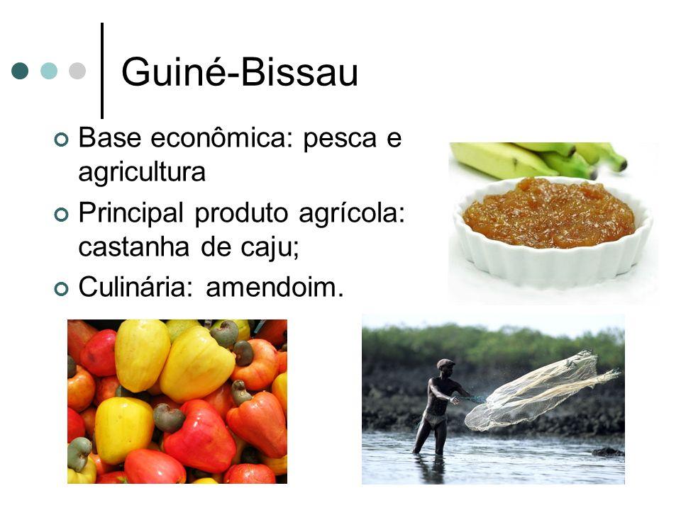 Guiné-Bissau Base econômica: pesca e agricultura