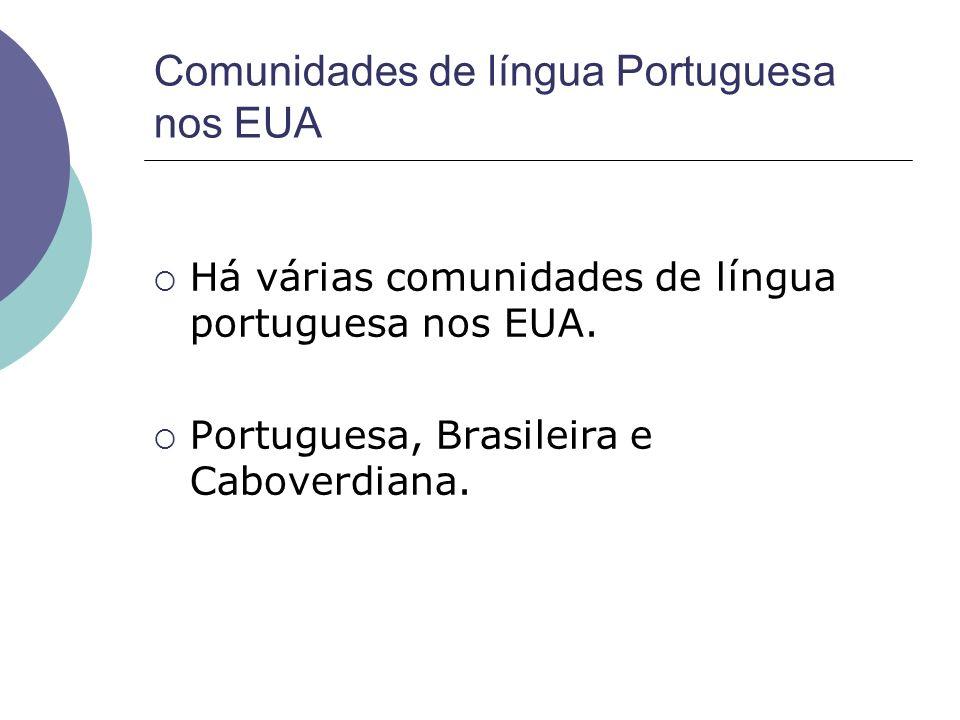 Comunidades de língua Portuguesa nos EUA