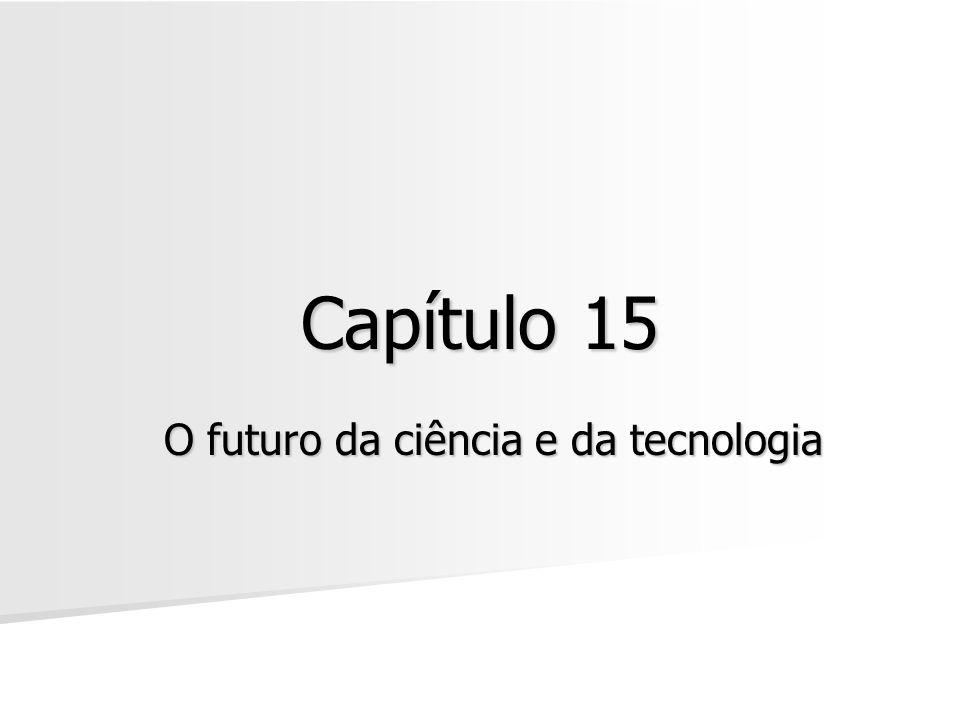 O futuro da ciência e da tecnologia