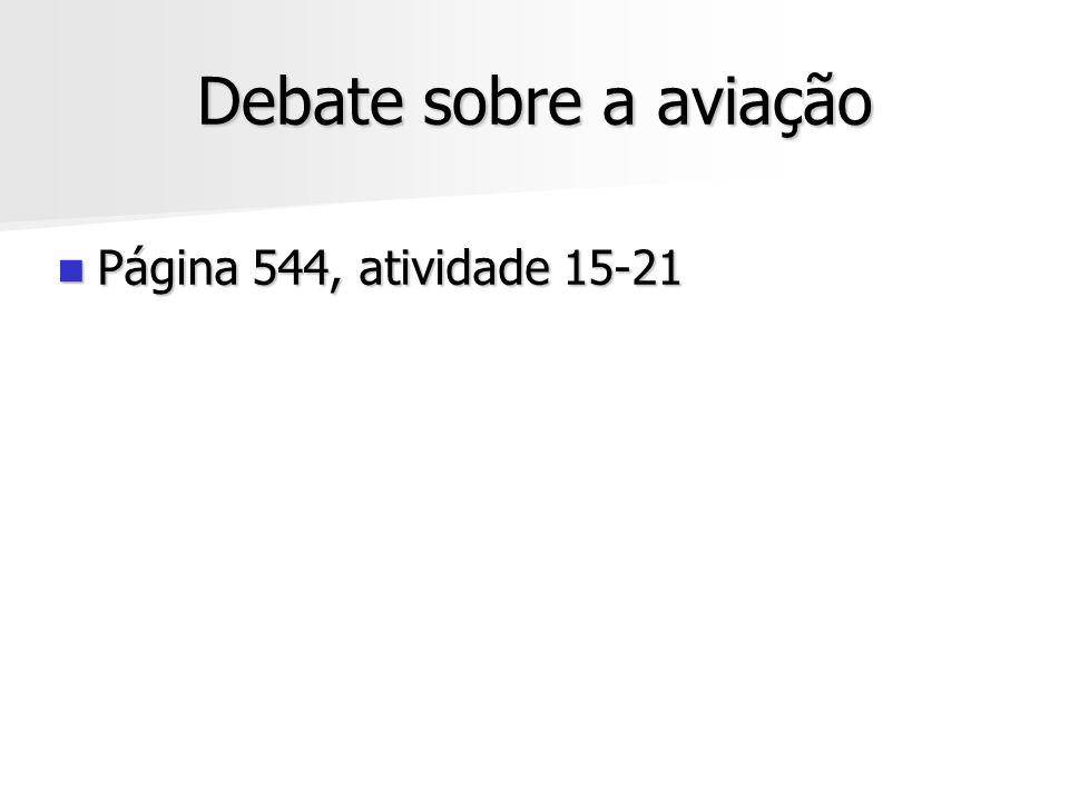 Debate sobre a aviação Página 544, atividade 15-21
