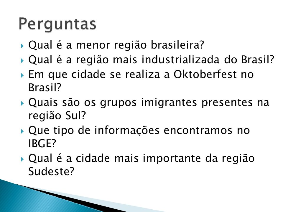 Perguntas Qual é a menor região brasileira