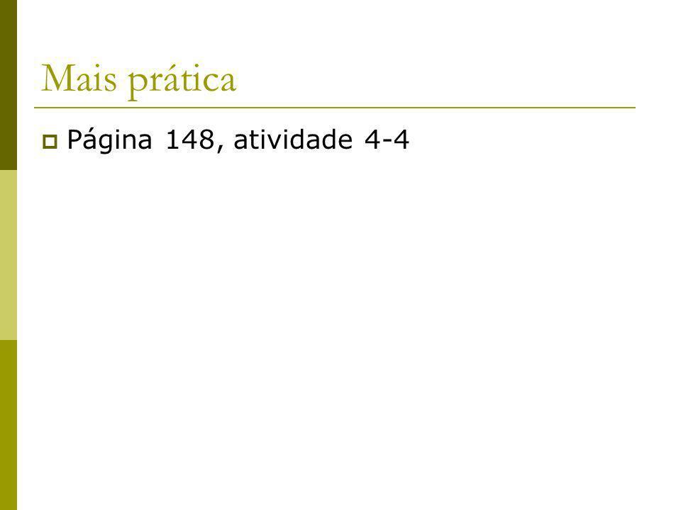 Mais prática Página 148, atividade 4-4