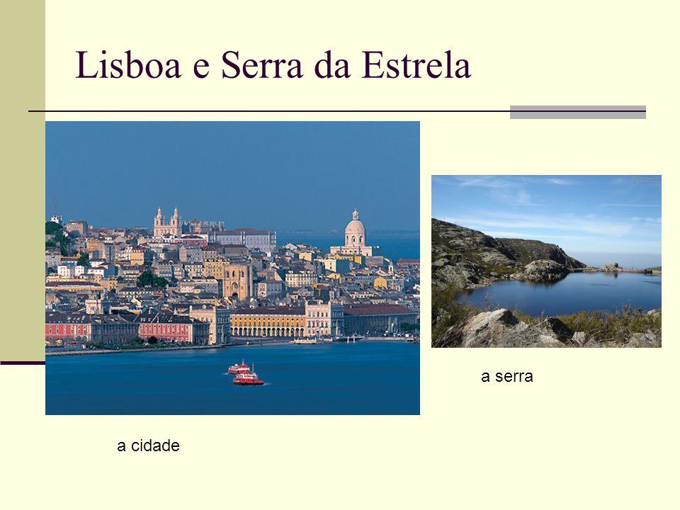 Lisboa e Serra da Estrela