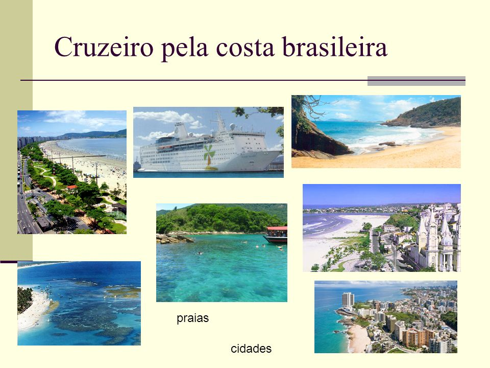 Cruzeiro pela costa brasileira