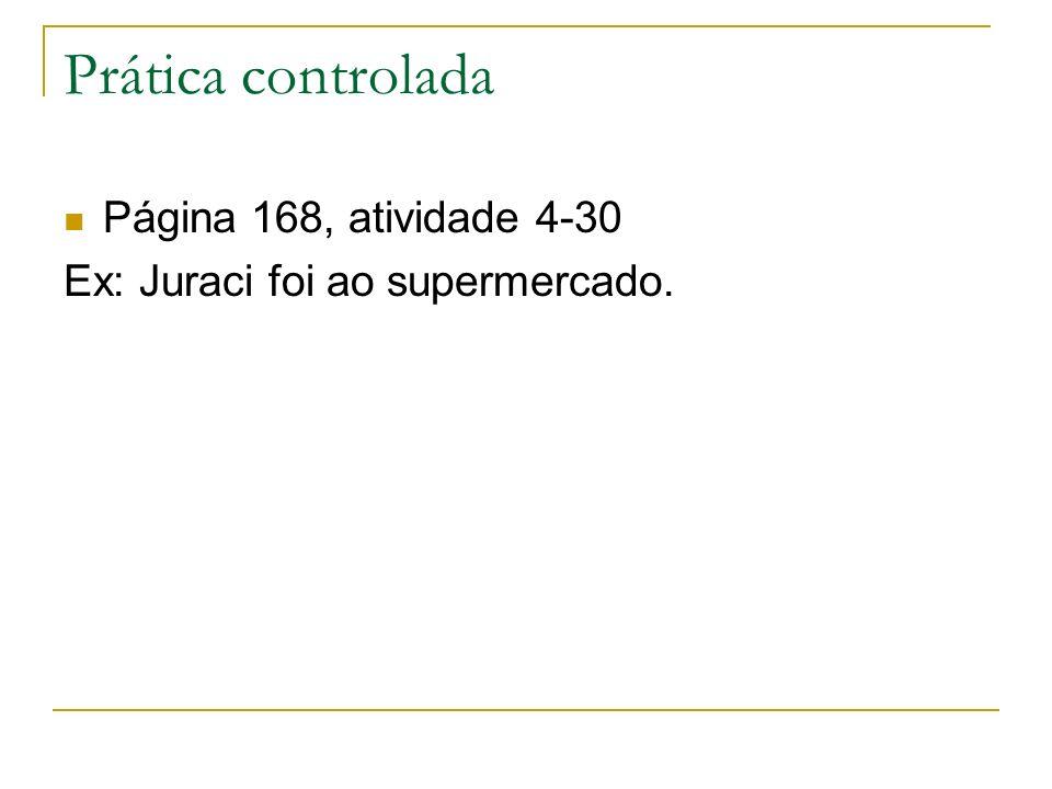 Prática controlada Página 168, atividade 4-30