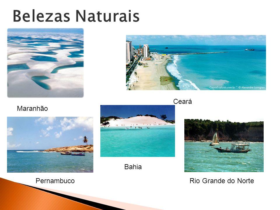 Belezas Naturais Ceará Maranhão Bahia Pernambuco Rio Grande do Norte
