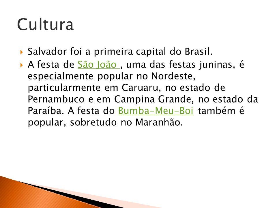 Cultura Salvador foi a primeira capital do Brasil.