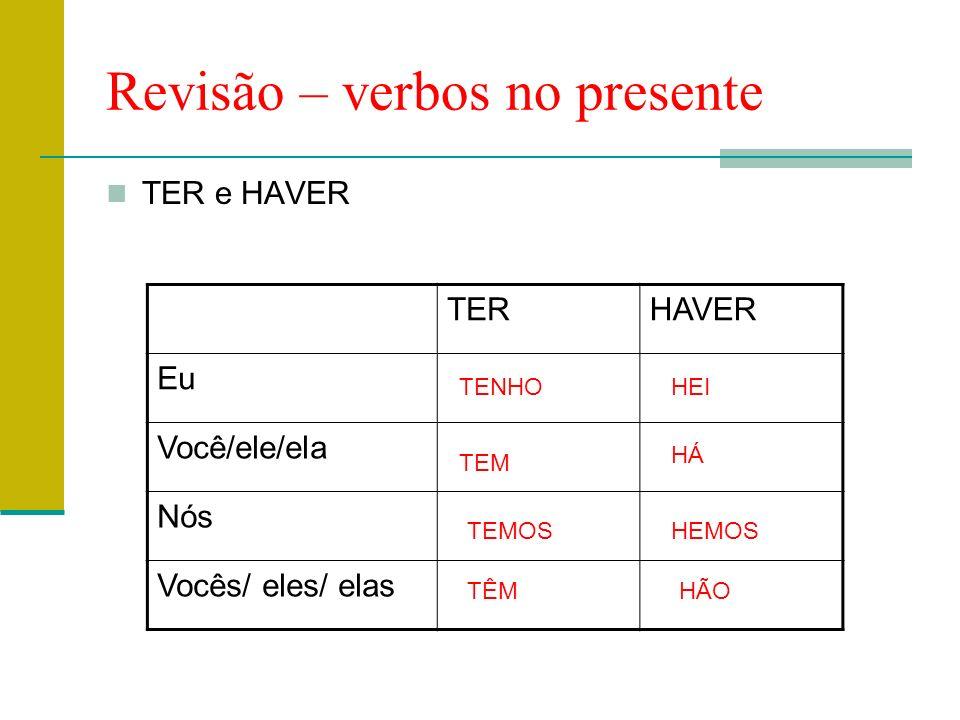Revisão – verbos no presente