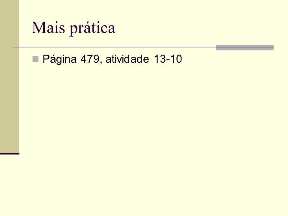 Mais prática Página 479, atividade 13-10