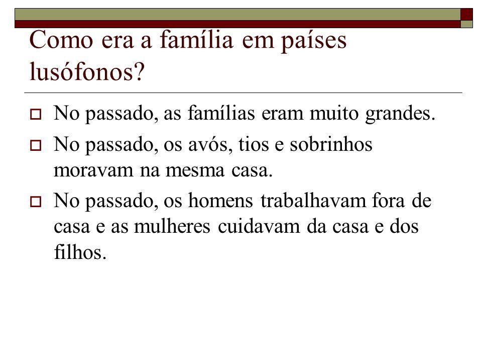 Como era a família em países lusófonos