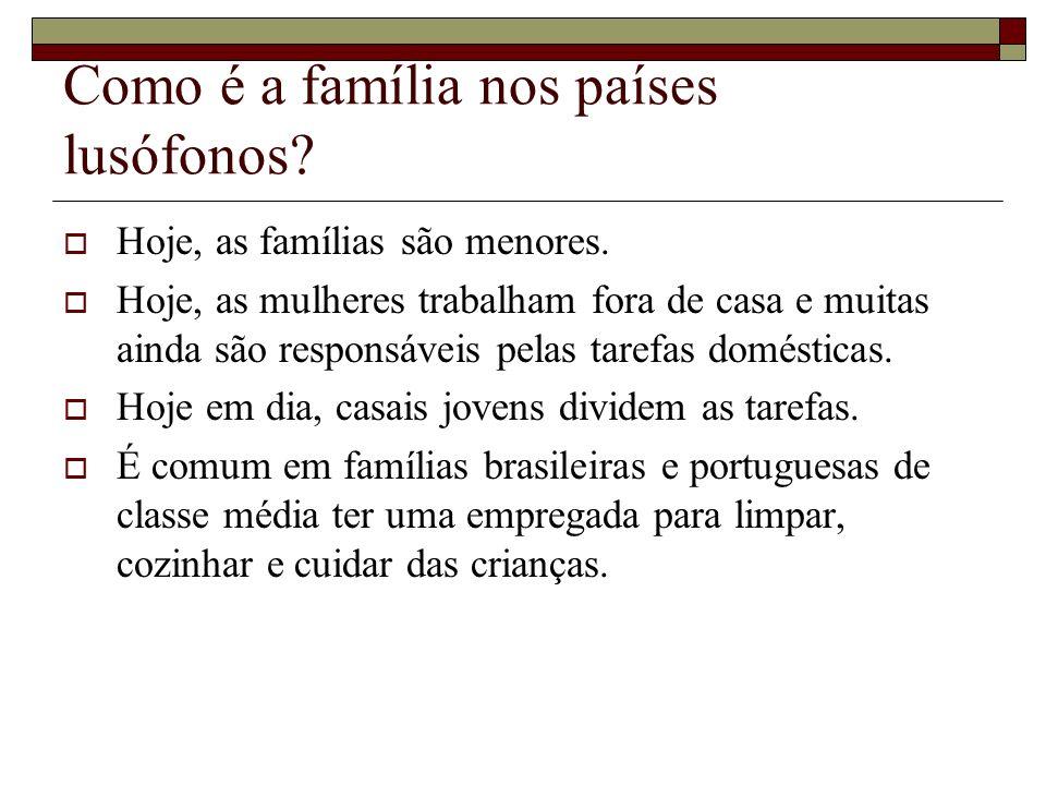 Como é a família nos países lusófonos