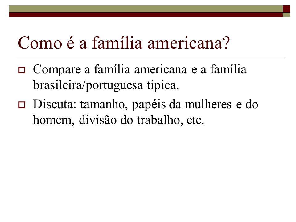 Como é a família americana