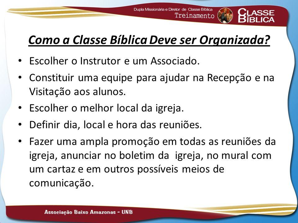 Como a Classe Bíblica Deve ser Organizada