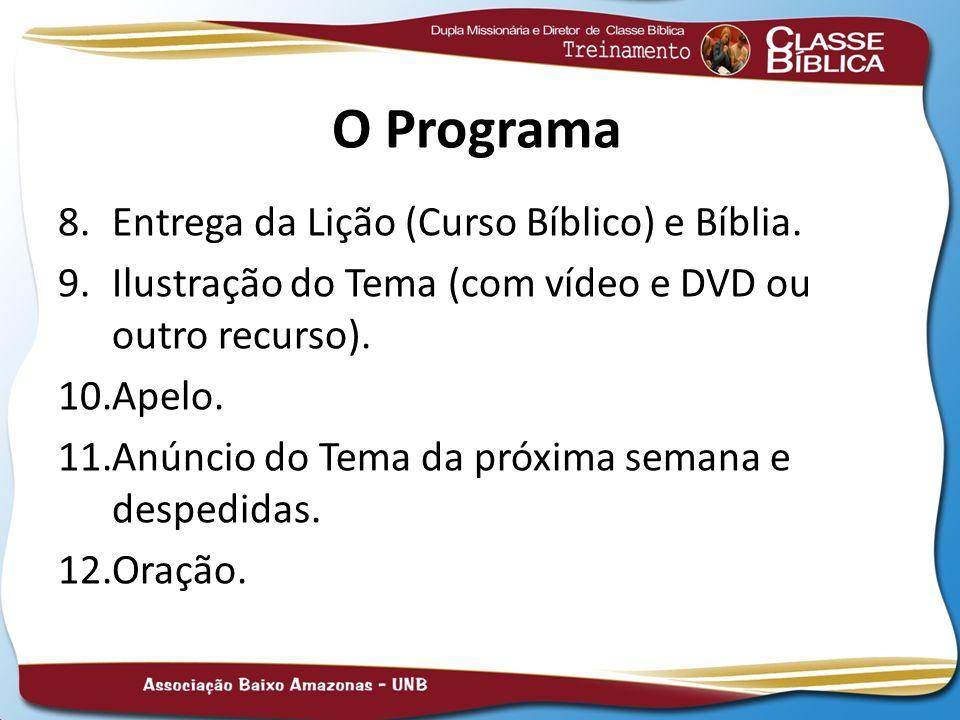 O Programa Entrega da Lição (Curso Bíblico) e Bíblia.