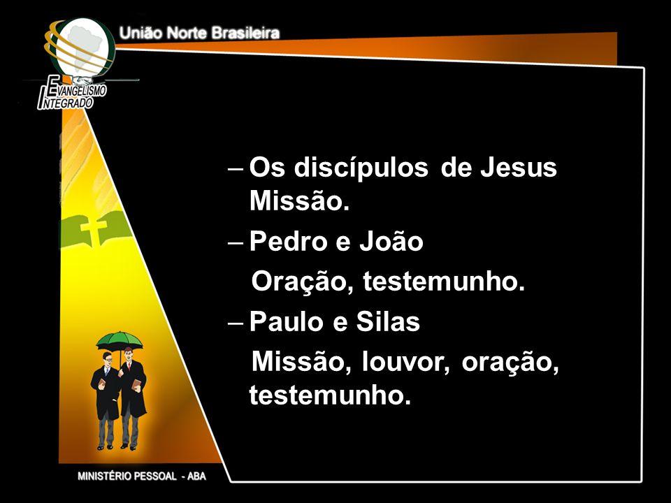 Os discípulos de Jesus Missão.