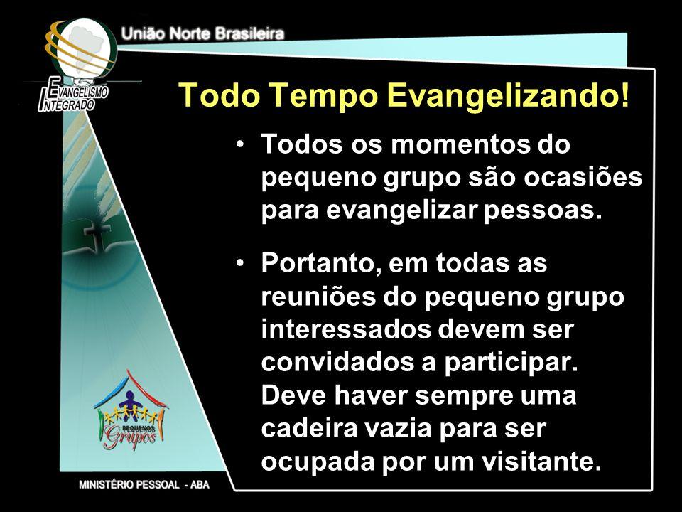 Todo Tempo Evangelizando!