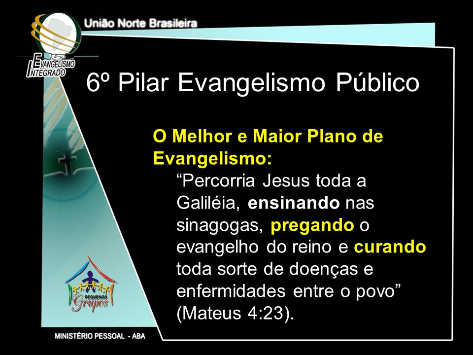 6º Pilar Evangelismo Público