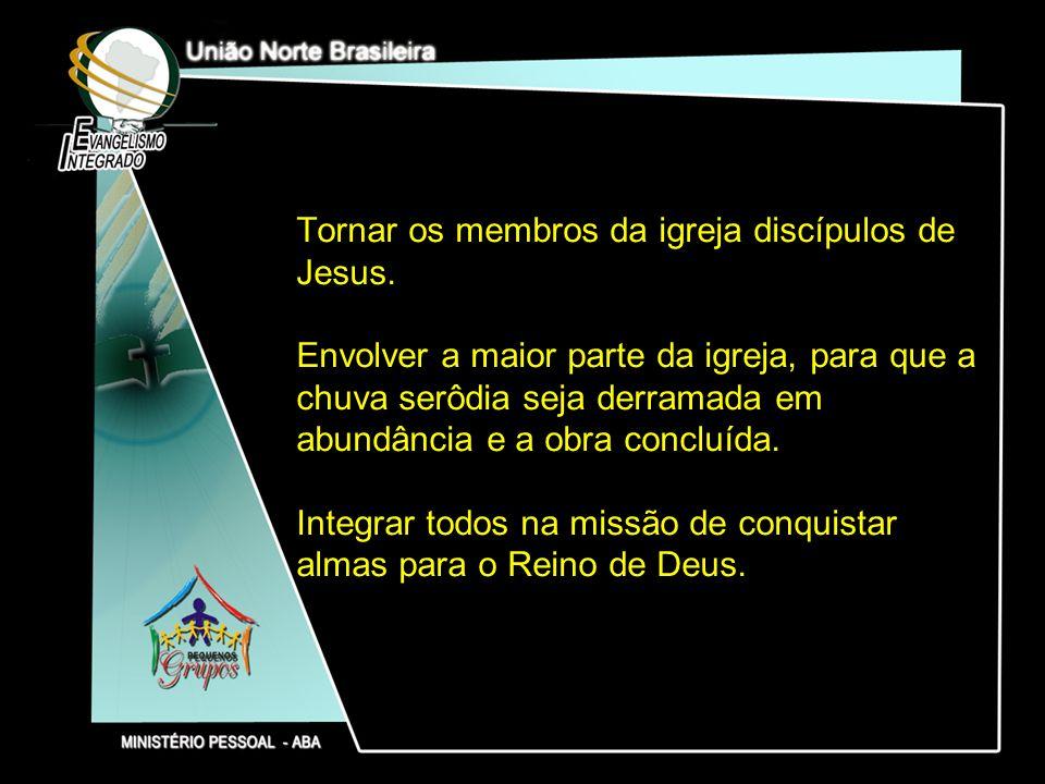 Tornar os membros da igreja discípulos de Jesus