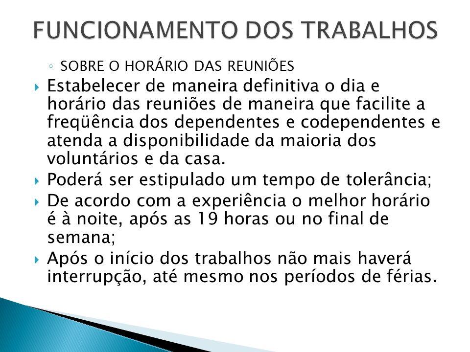 FUNCIONAMENTO DOS TRABALHOS