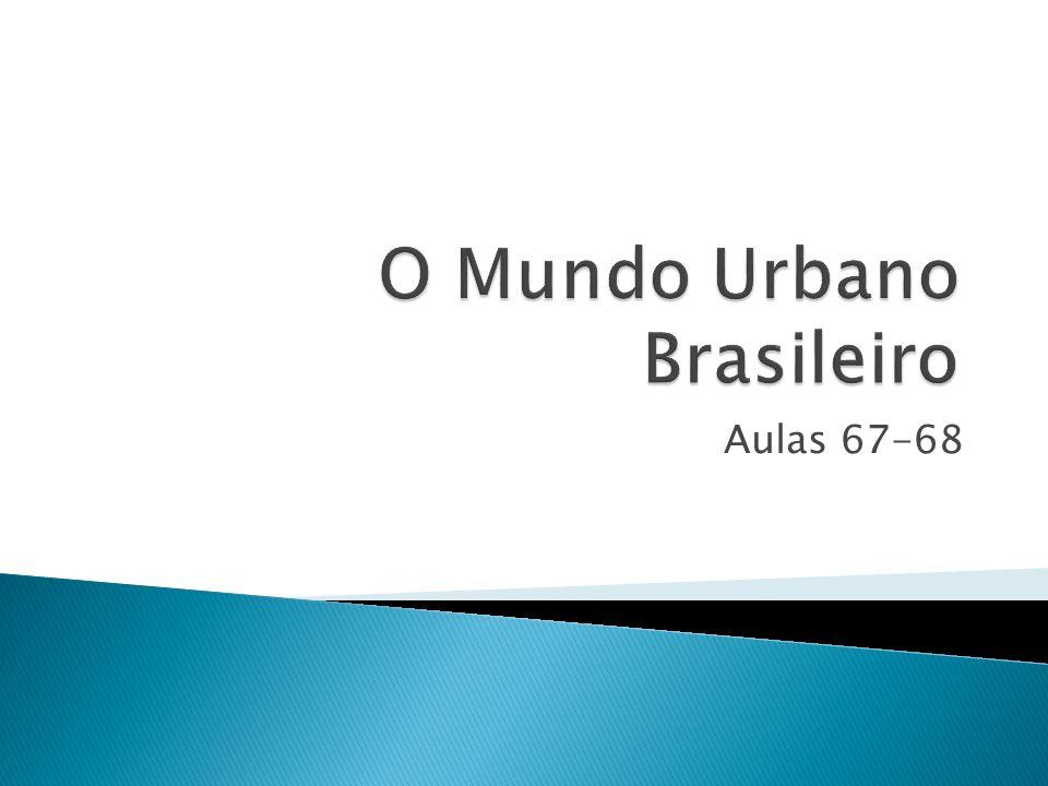 O Mundo Urbano Brasileiro