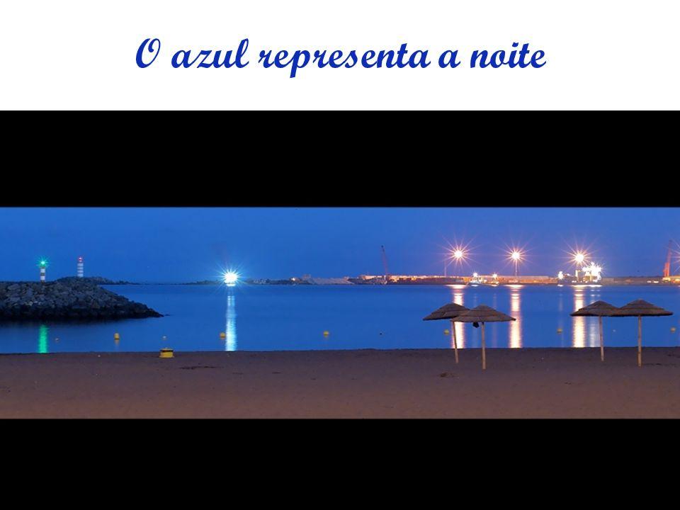 O azul representa a noite