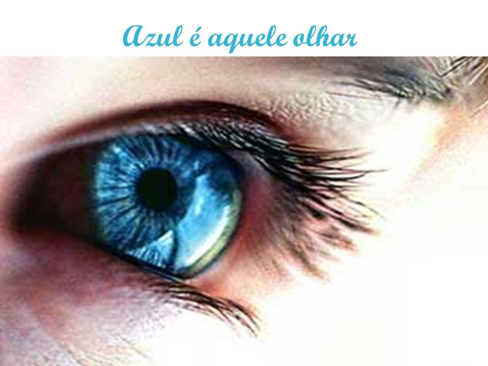 Azul é aquele olhar