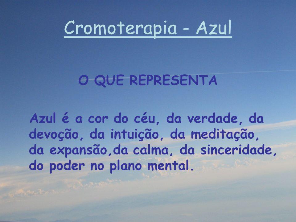 Cromoterapia - Azul O QUE REPRESENTA
