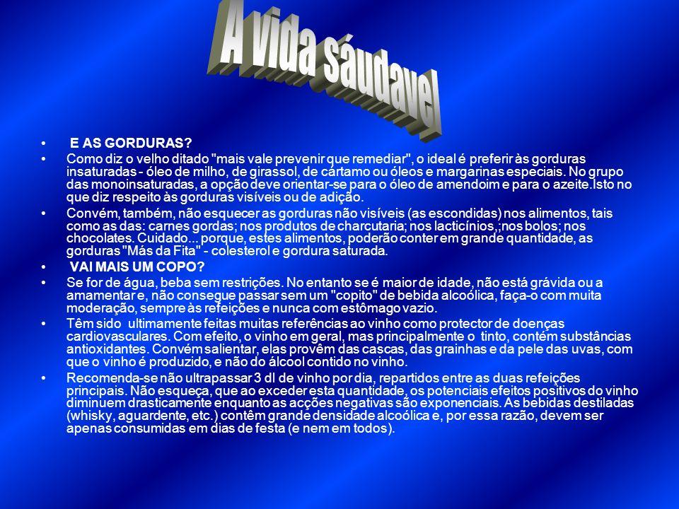 A vida sáudavel E AS GORDURAS