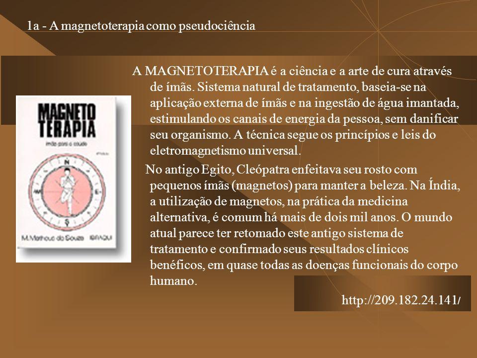 1a - A magnetoterapia como pseudociência