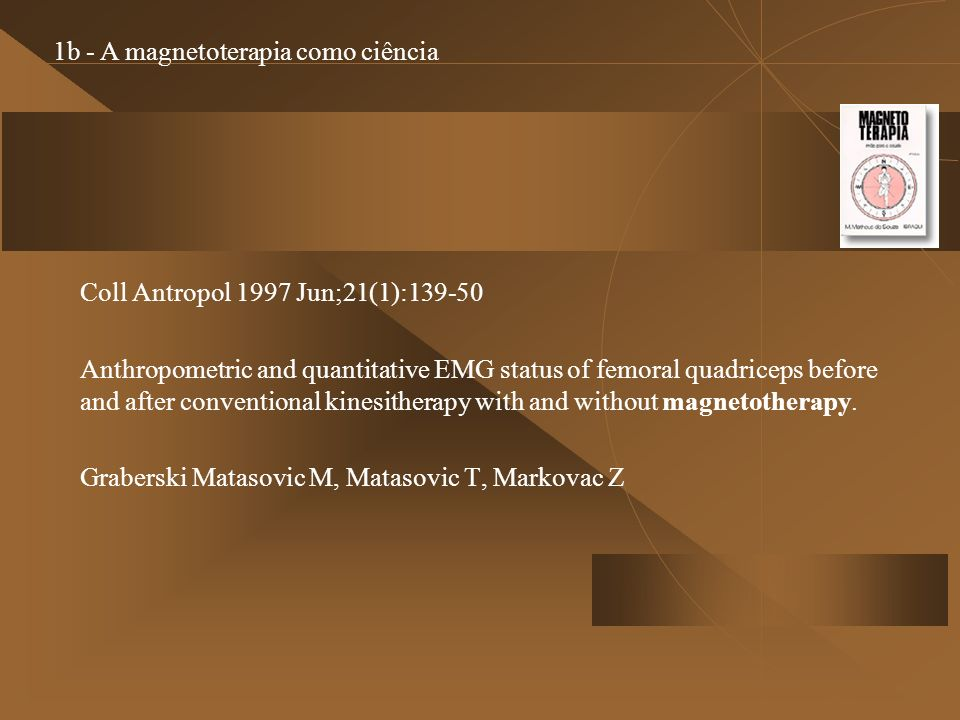 1b - A magnetoterapia como ciência
