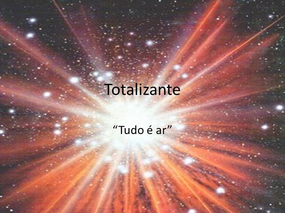 Totalizante Tudo é ar