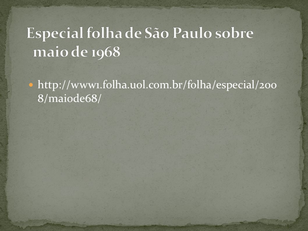 Especial folha de São Paulo sobre maio de 1968