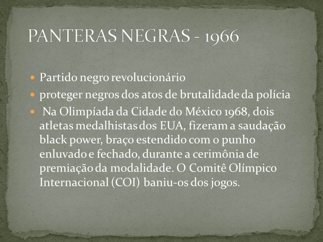 PANTERAS NEGRAS - 1966 Partido negro revolucionário