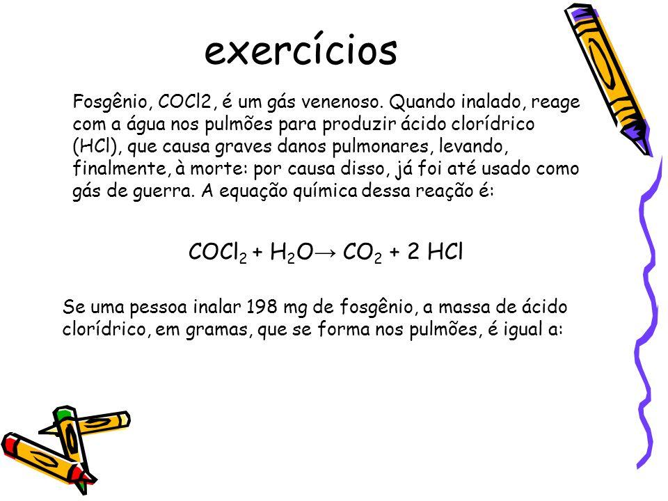 exercícios COCl2 + H2O→ CO2 + 2 HCl