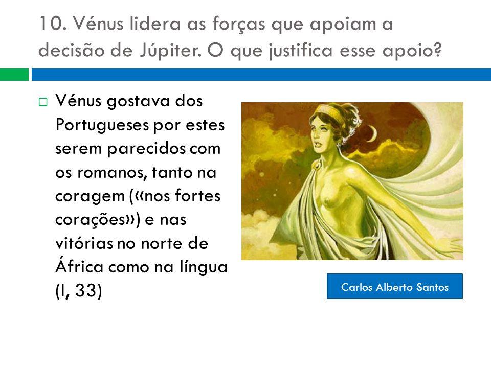 10. Vénus lidera as forças que apoiam a decisão de Júpiter