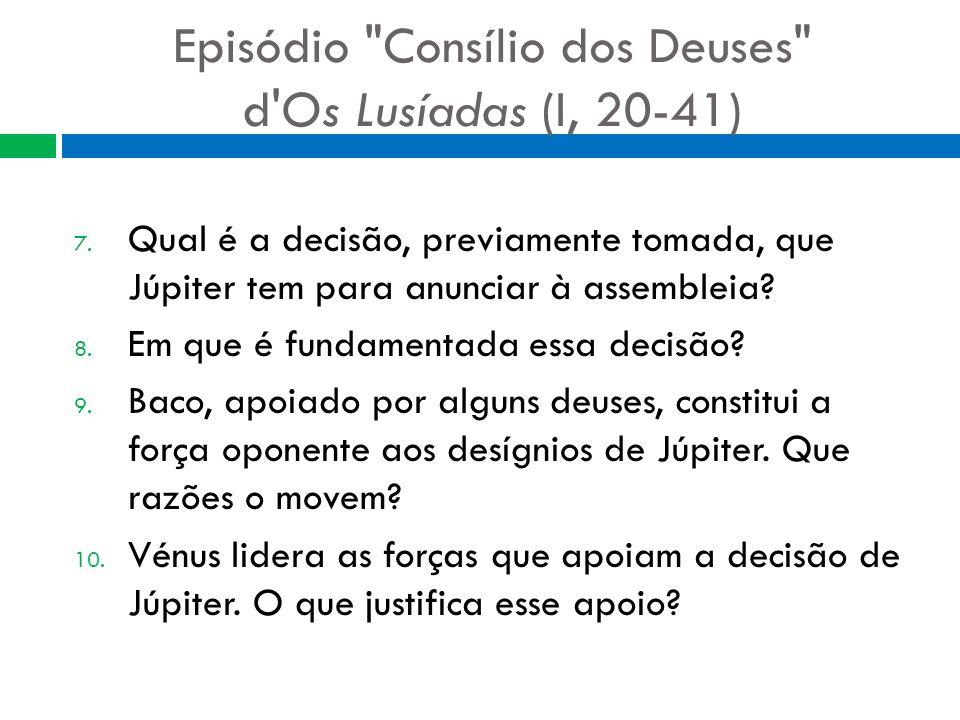 Episódio Consílio dos Deuses d Os Lusíadas (I, 20-41)