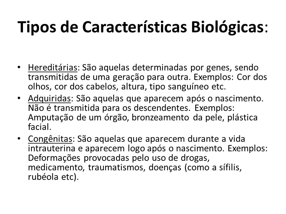 Tipos de Características Biológicas: