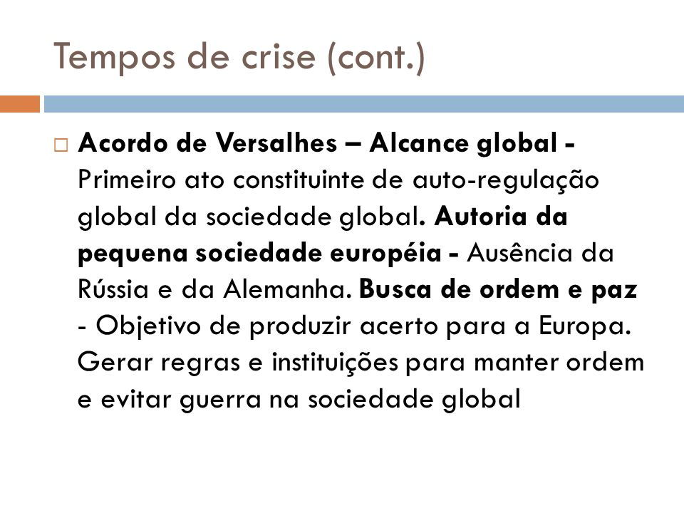 Tempos de crise (cont.)