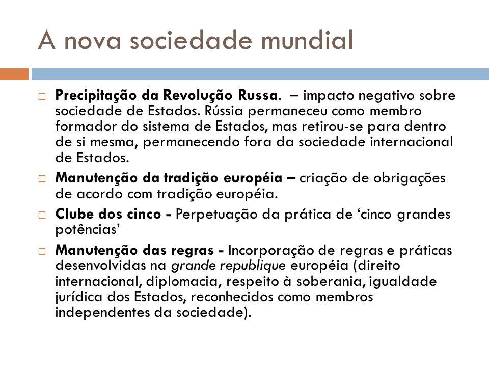 A nova sociedade mundial