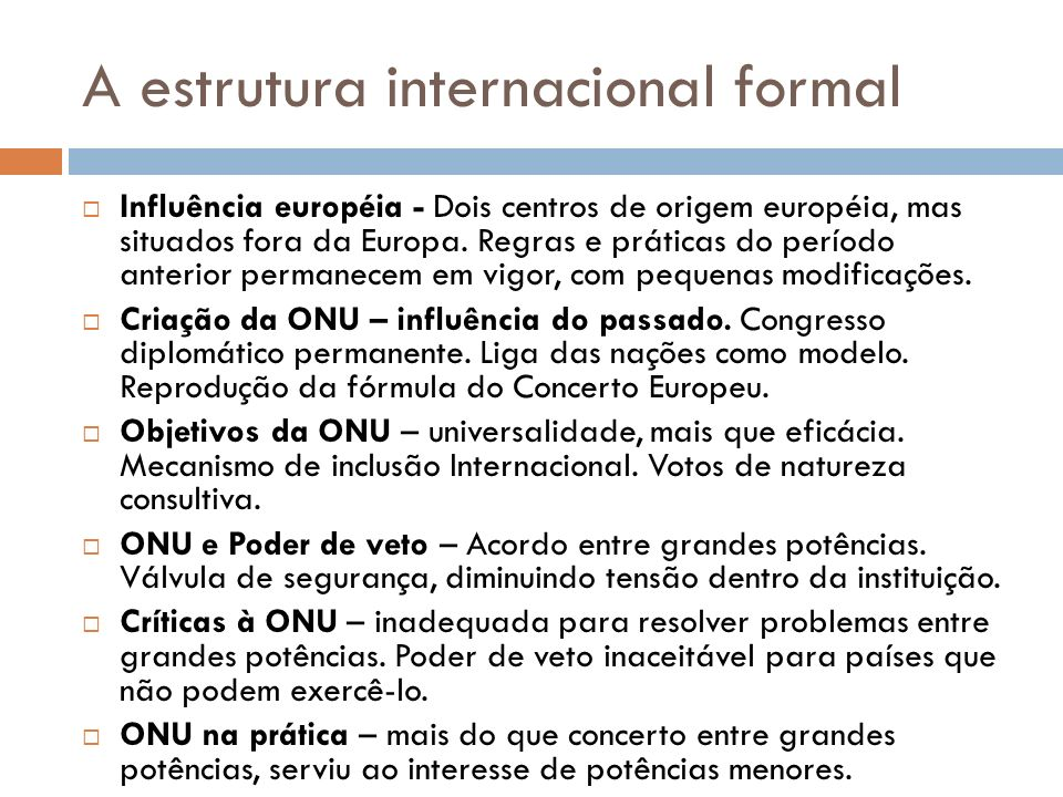 A estrutura internacional formal