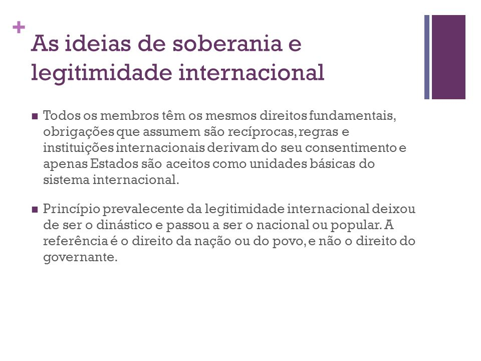 As ideias de soberania e legitimidade internacional