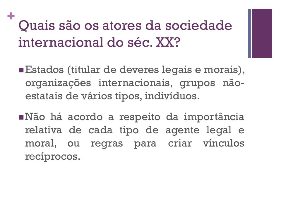 Quais são os atores da sociedade internacional do séc. XX