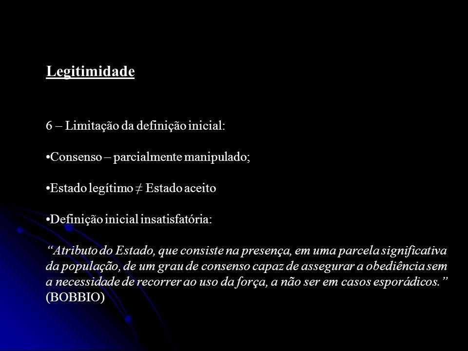 Legitimidade 6 – Limitação da definição inicial: