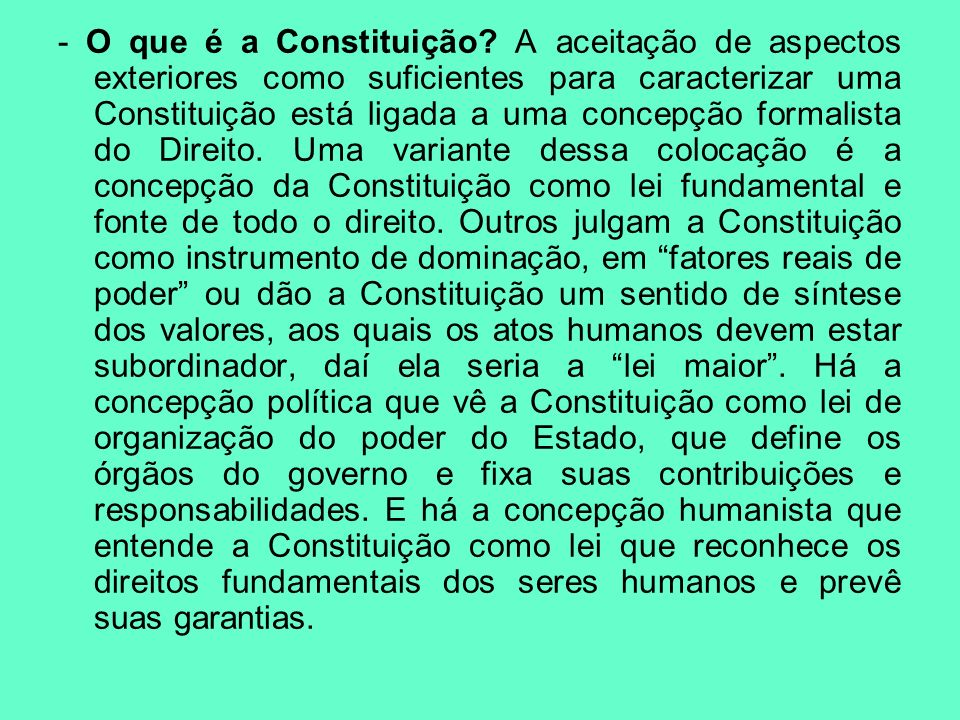 - O que é a Constituição.