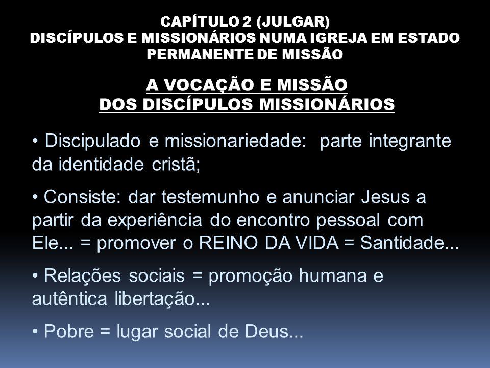 Discipulado e missionariedade: parte integrante da identidade cristã;