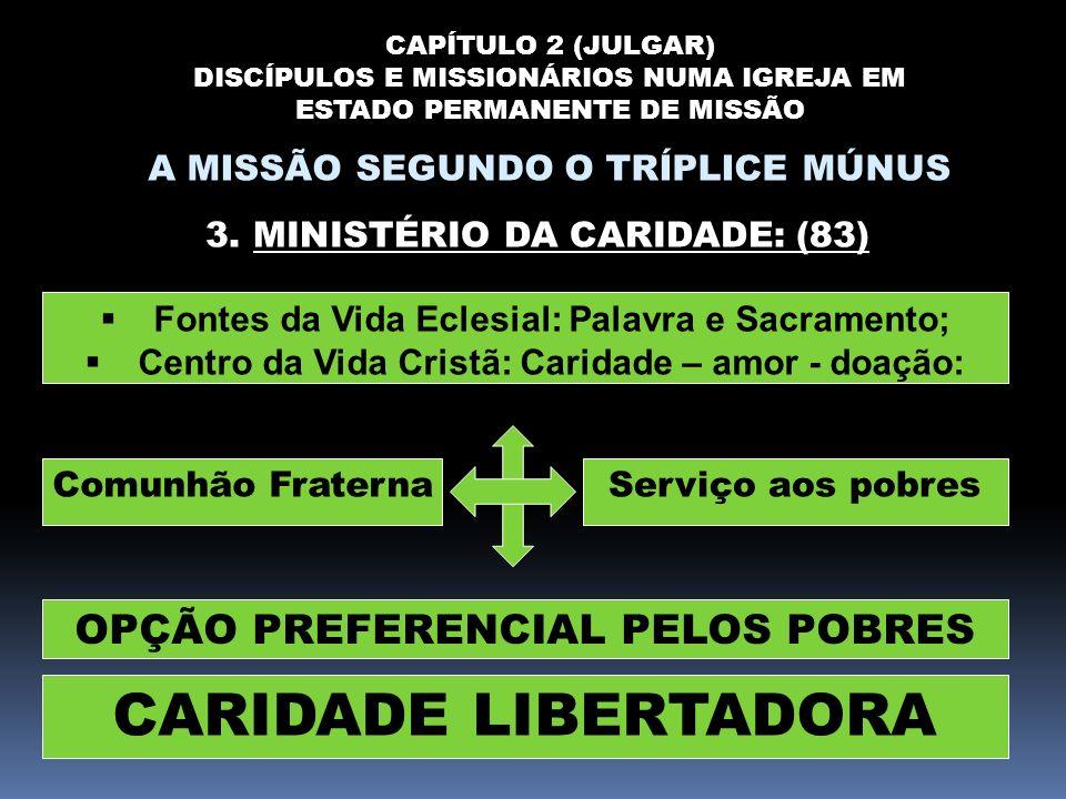 CARIDADE LIBERTADORA OPÇÃO PREFERENCIAL PELOS POBRES
