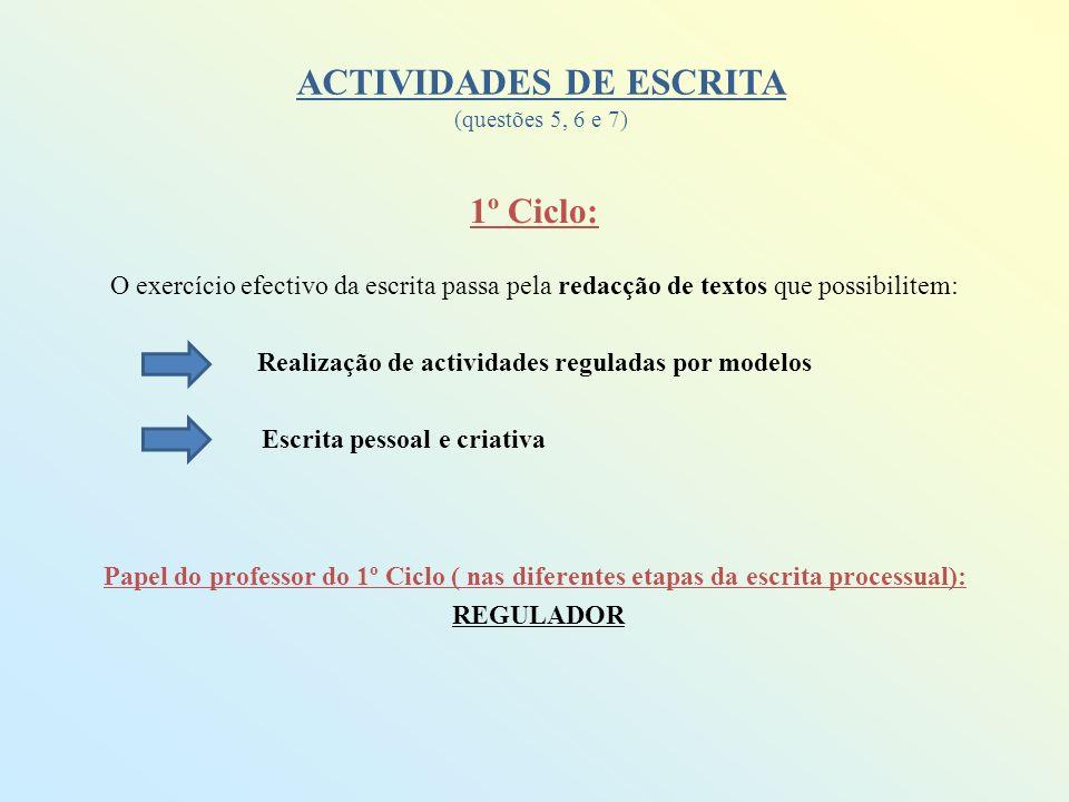 ACTIVIDADES DE ESCRITA (questões 5, 6 e 7)